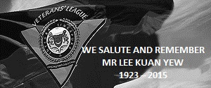 SAFVL veterans salute and remember Mr Lee Kuan Yew