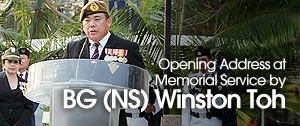 Opening Address at Memorial Service By BG(NS) Winston Toh